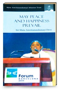 Mata Amritanandamayi  Barcelona Speech  MAY PEACE AND HAPPINESS PREVAIL English